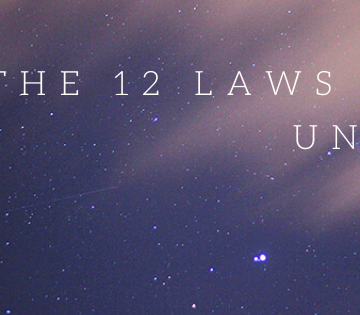 These 12 Laws of the Universe will COMPLETELY ENHANCE Your Life